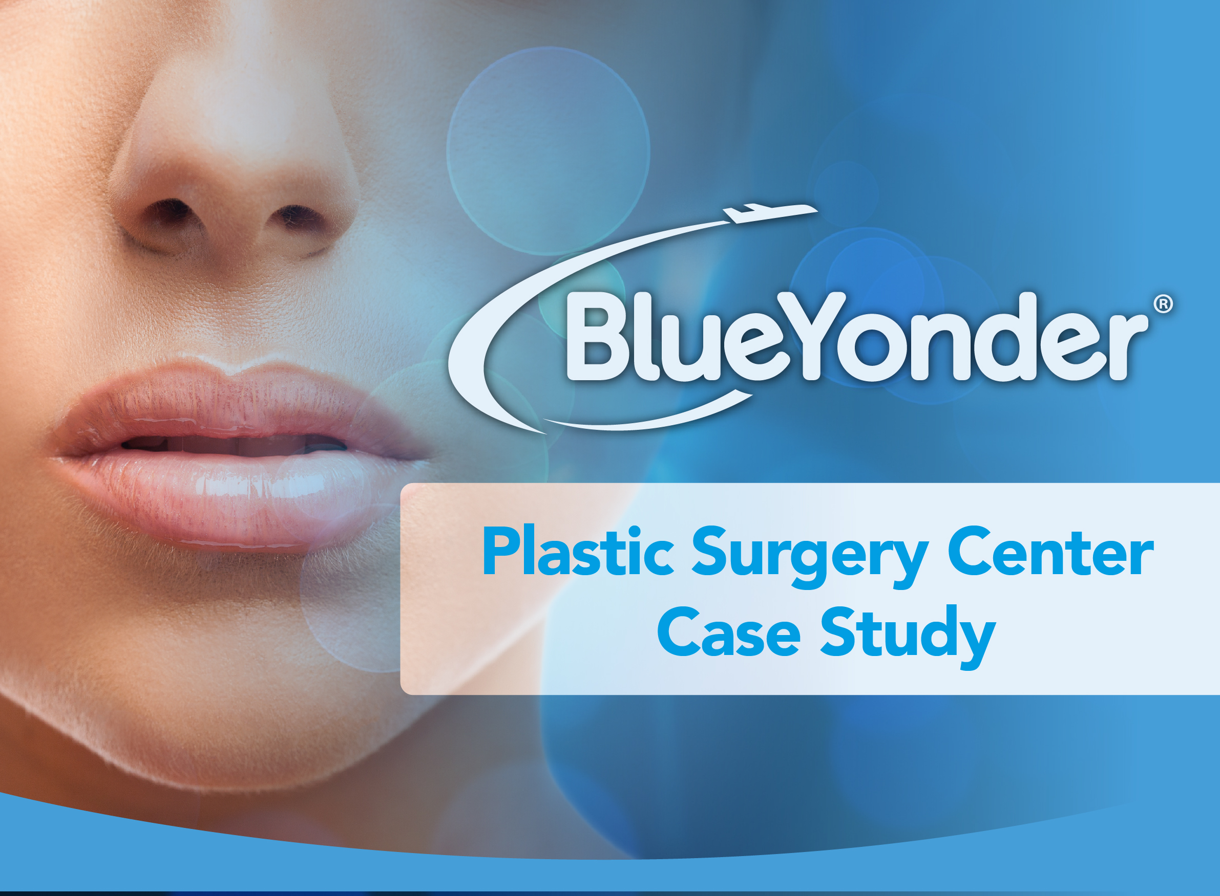 BlueYonder for Plastic Surgery Centers